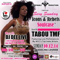 Undefinable Productions 2nd Annual Icons & Rebels...