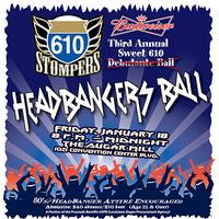 3rd Annual Sweet 610 Debutante Ball: Headbangers Ball