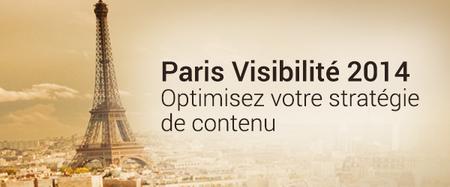 Paris Visibilité 2014 : Optimisez votre stratégie de...