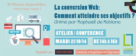 Atelier: La Conversion Web: Comment atteindre ses...