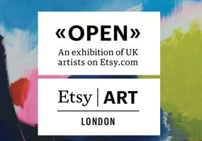 OPEN - An exhibition of UK artists on Etsy.com