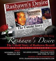 """Rashawn's Desire: The Untold Story of Rashawn..."