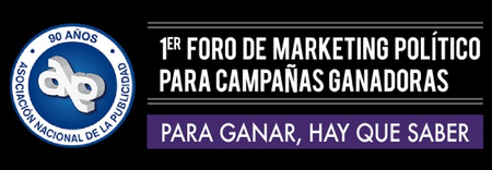 1er Foro de Marketing Político para Campañas Ganadoras