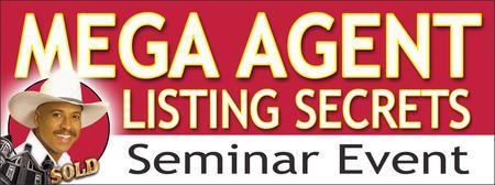 Mega Agent Listing Secrets Event: SAN ANTONIO, TX