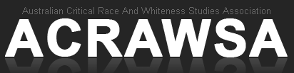 Australian Critical Race And Whiteness Studies...