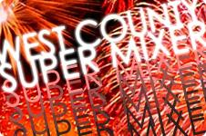 West County Chambers SUPER MIXER