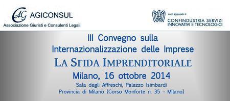 A MILANO - La sfida imprenditoriale - III° Convegno...