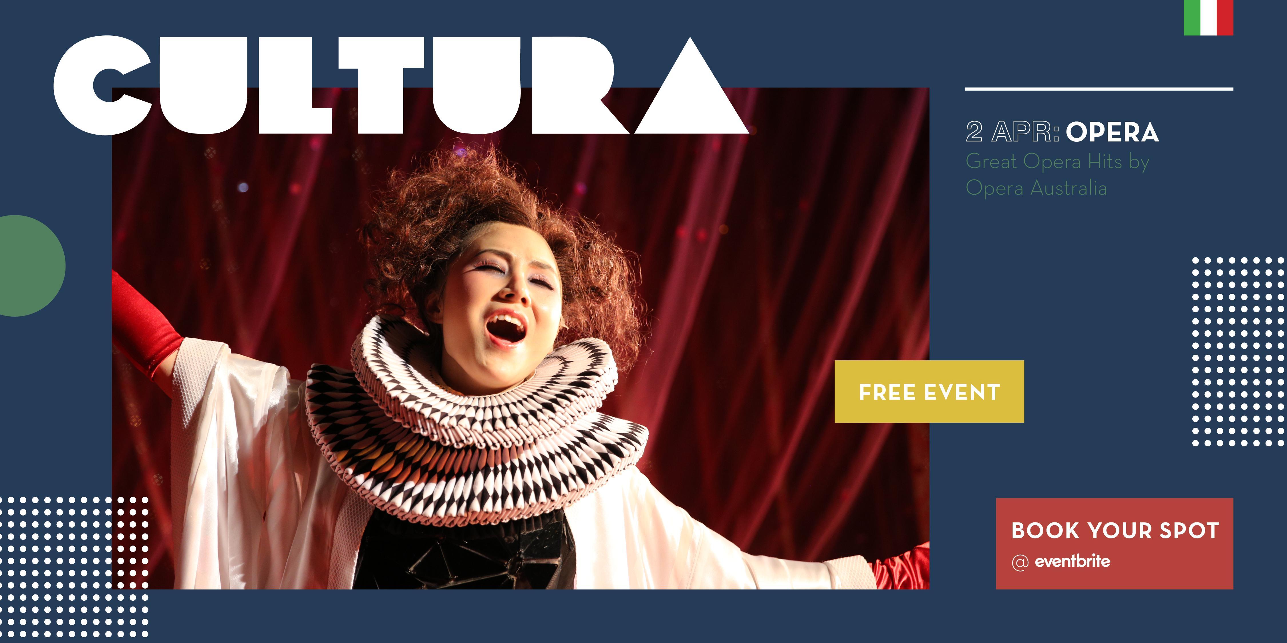 CULTURA - Great Opera Hits by Opera Australia