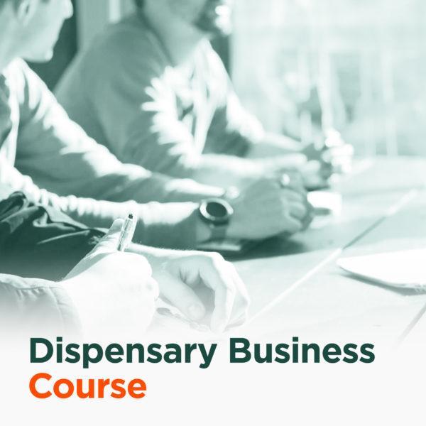 Dispensary Entrepreneur Business Course