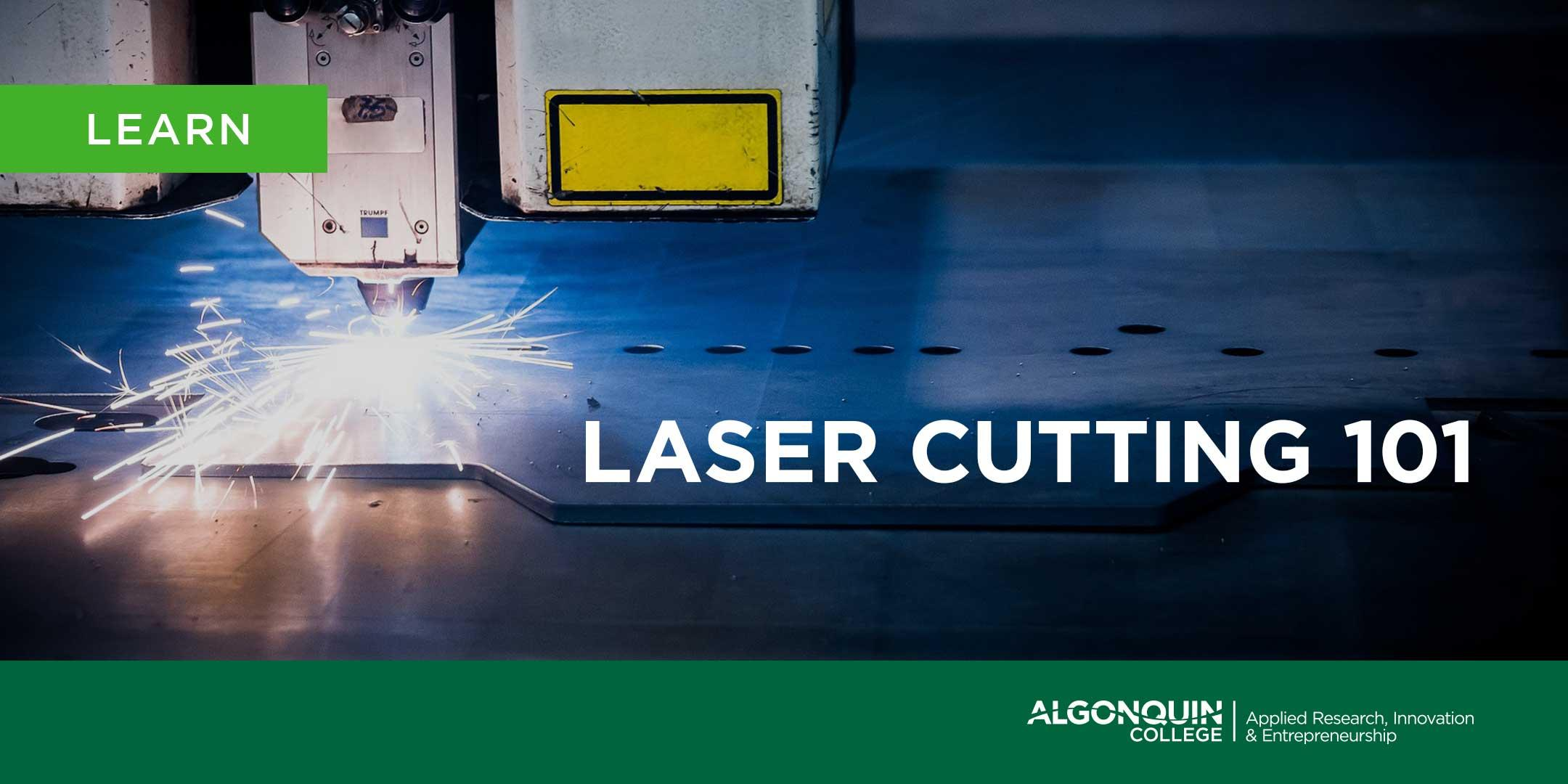 Algonquin College MakerSpace: Laser Cutting 101