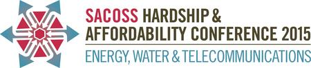 SACOSS 2015 Hardship & Affordability Conference:...