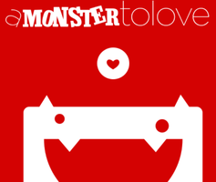 Monster to Love -- Create a Monster!