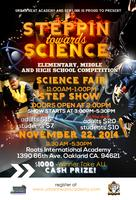 Stepping Towards Science (Step Show & Science Fair)
