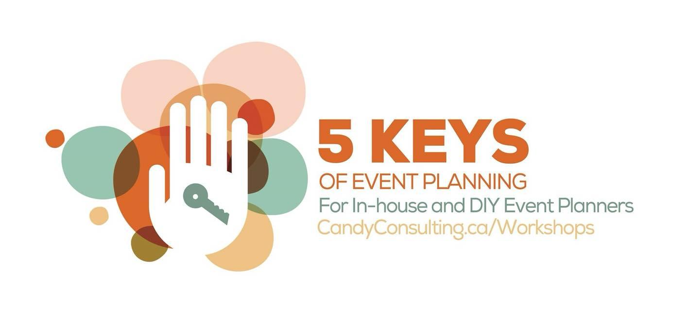 5 Keys of Event Planning : A Candy Lunch+Learn Series