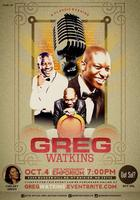 """A Classic Evening w/ Greg Watkins: It's My Time!"""