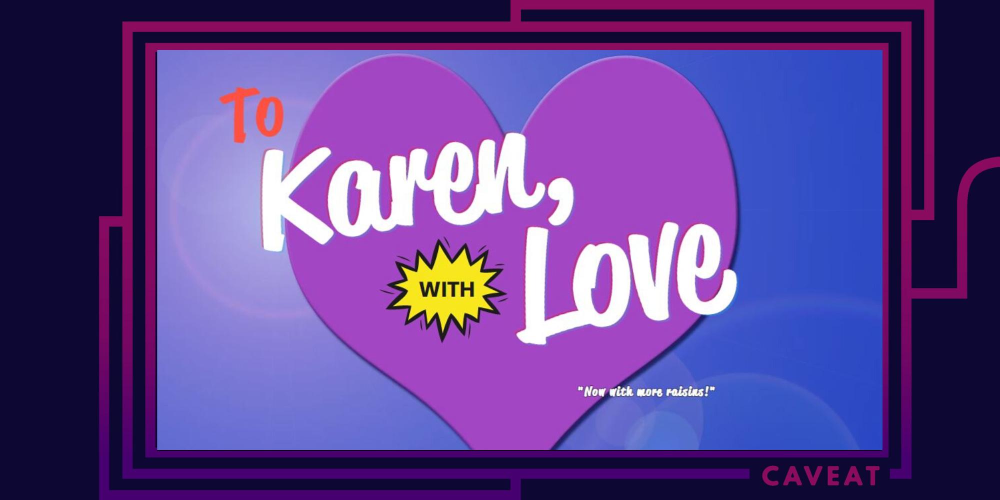 To Karen, With Love