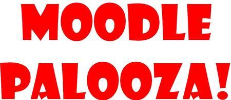 Moodle-Palooza!  Intro to Moodle AM Session 1 JH041