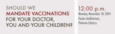 Should we mandate vaccination for doctor, you and your...
