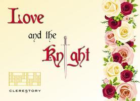 Love and the Knight - Santa Rosa