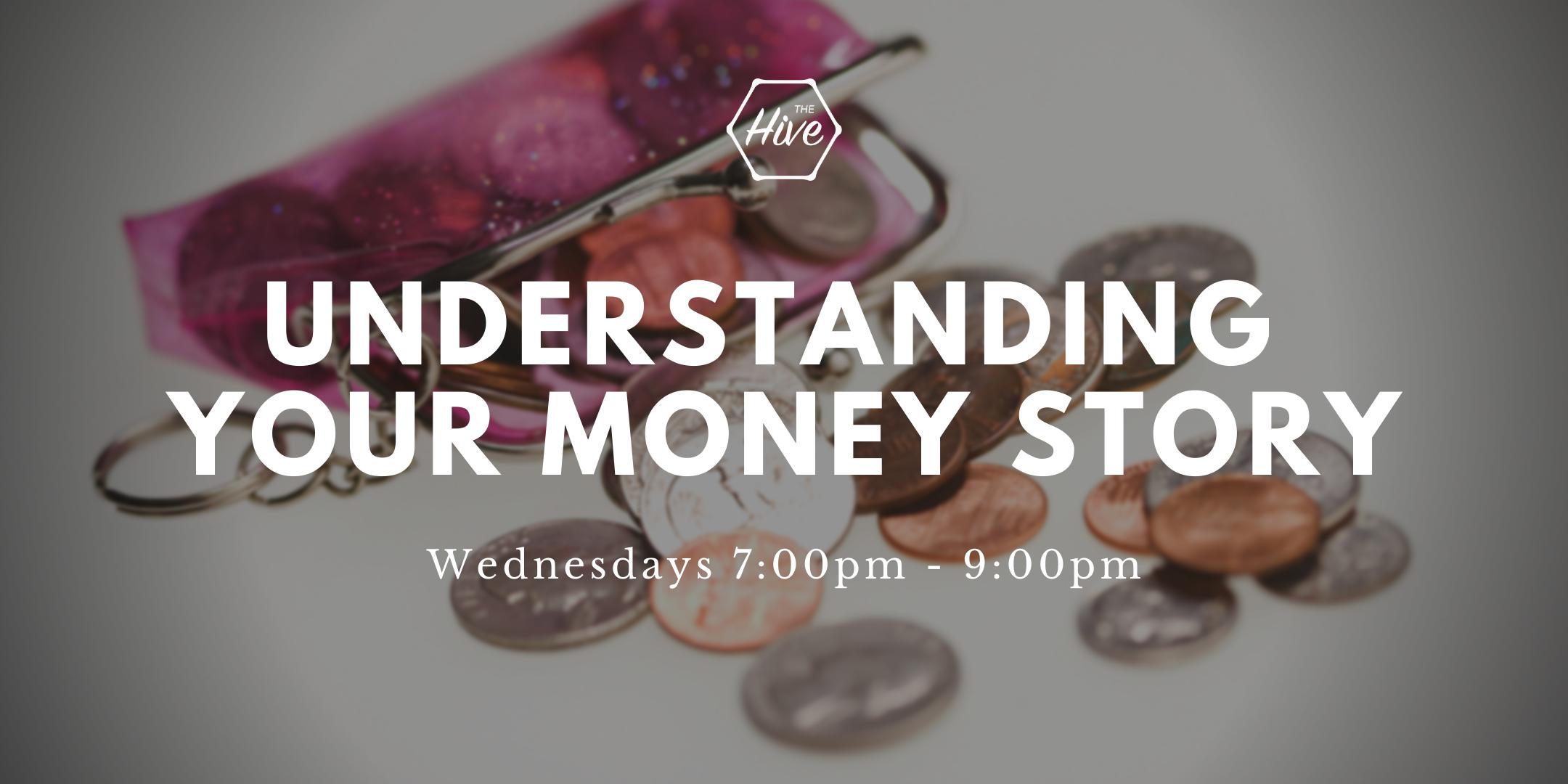Understanding Your Money Story