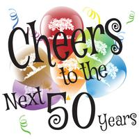 Cheers to the Next 50 Years