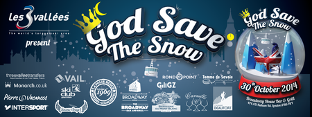 Les 3 Vallees present 'God Save The Snow'