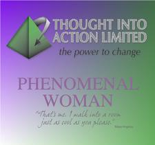 Thought into Action Limited - PHENOMENAL WOMAN events logo