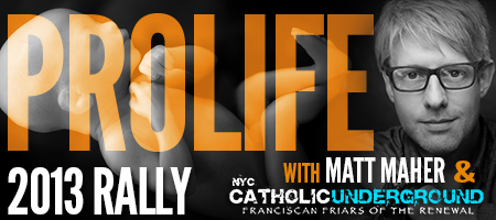 ProLife Rally with Catholic Underground and Matt Maher