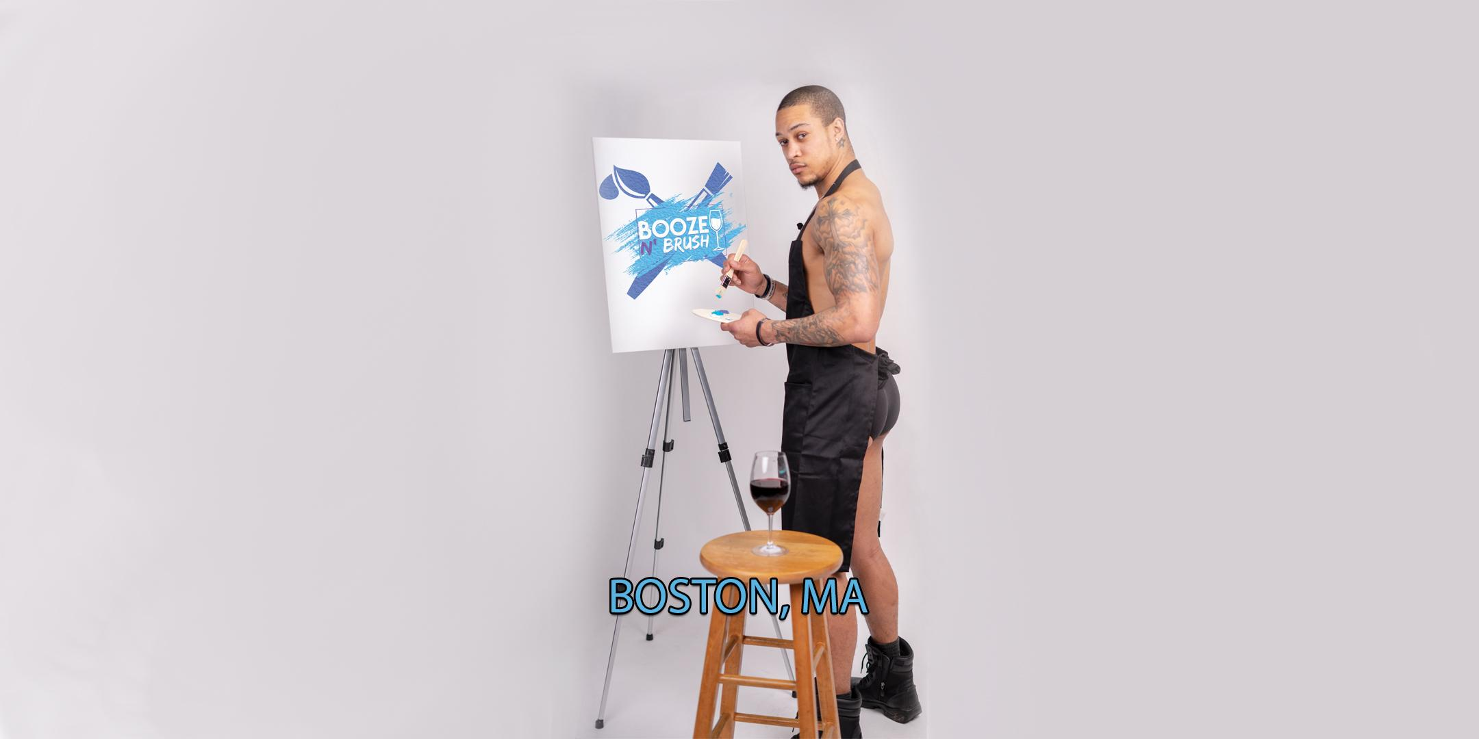 Booze N' Brush Next to Naked Sip n' Paint Boston, MA - Exotic Male Model Painting Event