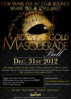 New Years Eve Black & Gold Masqureade Ball @ Club Bounce