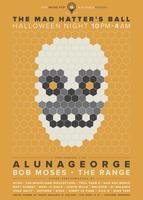 HALLOWEEN: ALUNAGEORGE / BOB MOSES / THE RANGE / MAD...