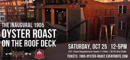 The Inaugural 1905 Oyster Roast on the Roof Deck with...
