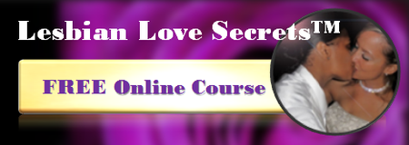 Lesbian Love Secrets: Free Online Course in Your email...