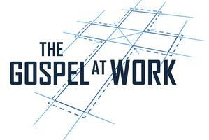 The Gospel at Work Conference