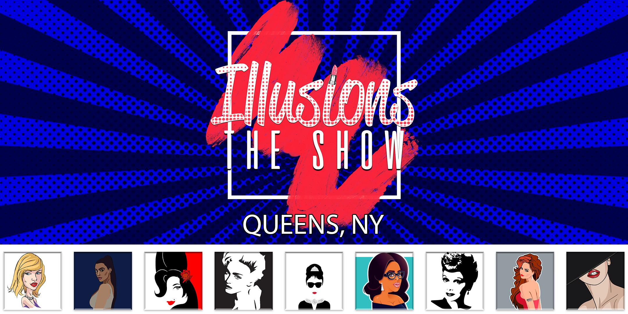 Illusions The Drag Queen Show Queens - Drag Queen Dinner Show - Queens, NY