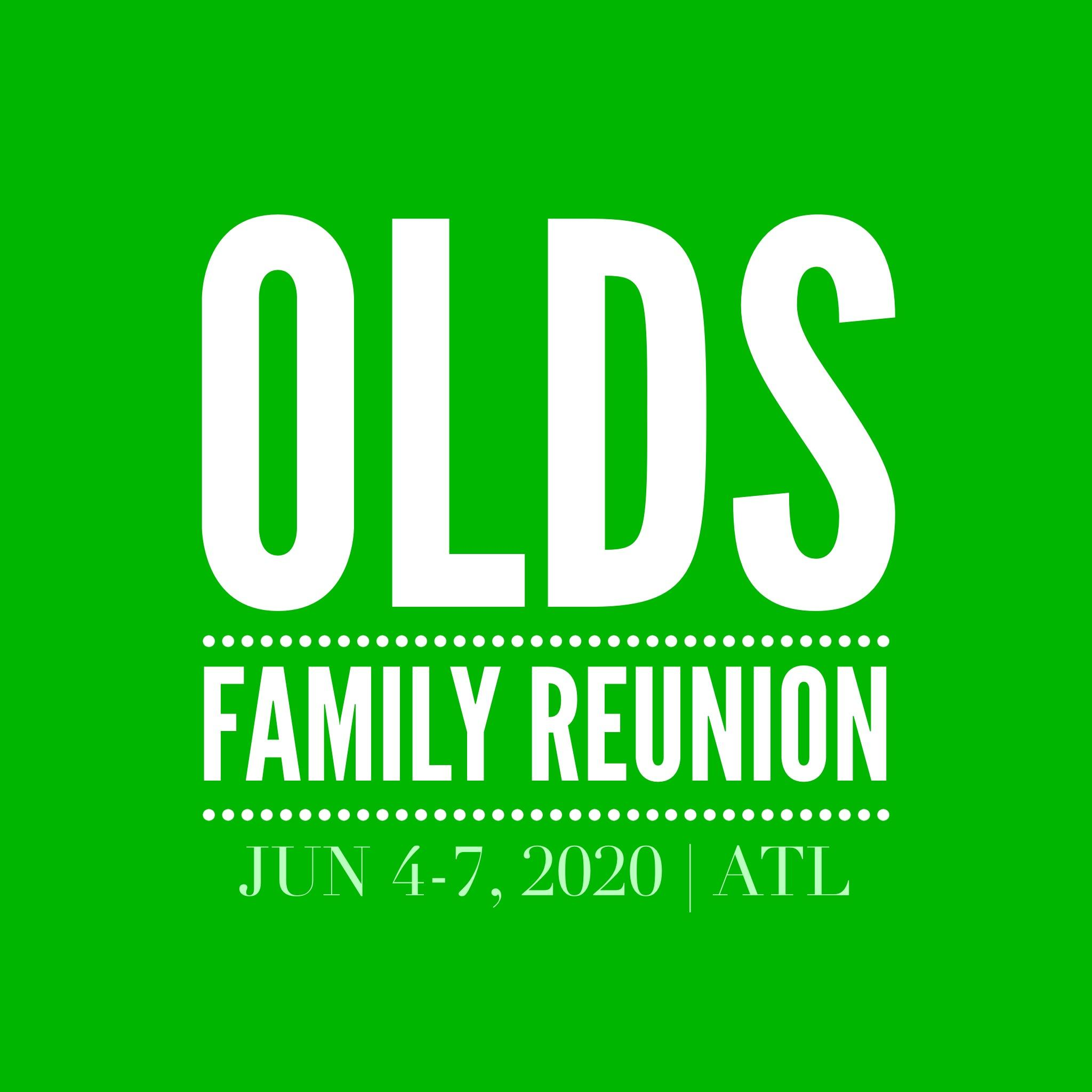OLDS FAMILY REUNION 2020