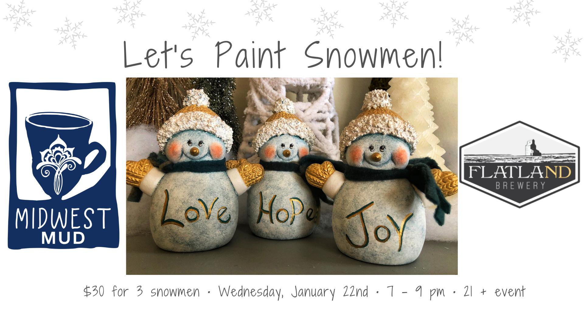 Let's Paint Snowmen @ Flatland Brewery!