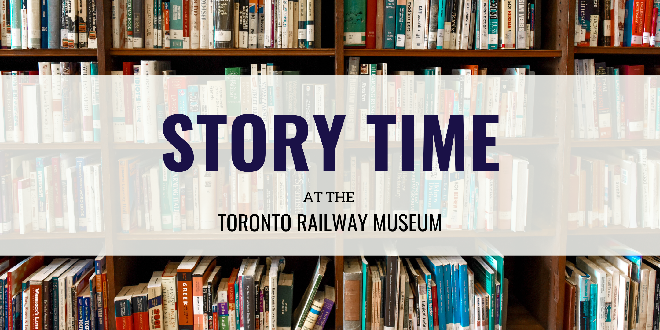 CANCELLED | Story Time at the Toronto Railway Museum