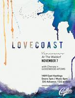Lovecoast Chasing Tides EP Release Tour Vancouver //...
