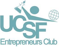 January UCSF Entrepreneurs Club with Dennis Boyle &...