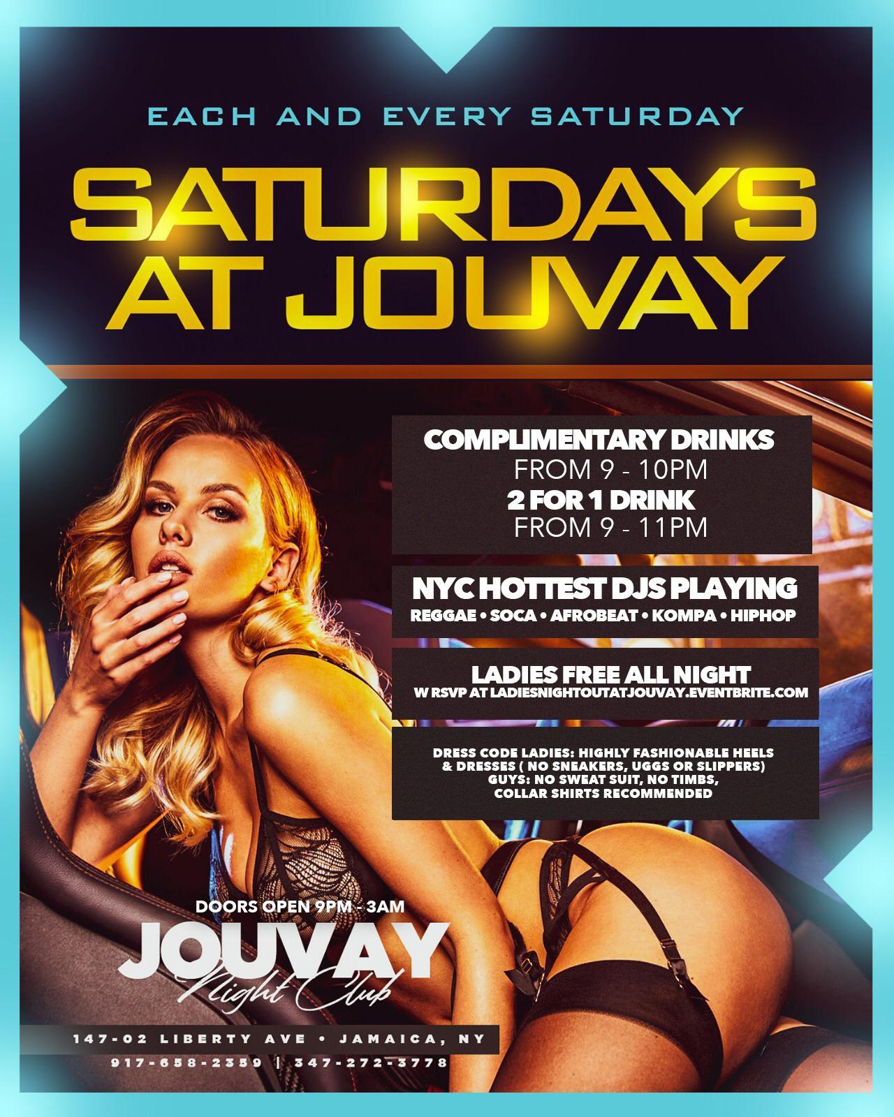The hottest event  Saturdays at jouvay  ladies are no cover all night