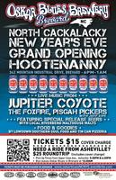 Oskar Blues North Cackalacky New Year's Eve - Grand Opening...
