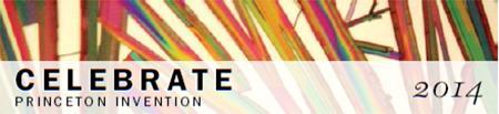 Celebrate Princeton Invention 2014