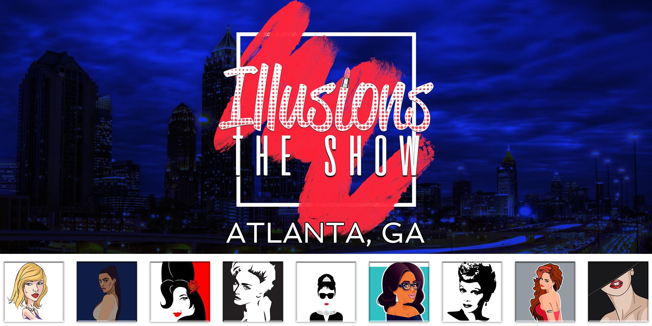 Illusions The Drag Queen Show Atlanta - Drag Queen Dinner Show - Atlanta, GA