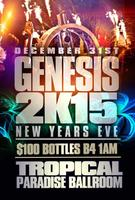 "New Year's Eve 2K15 ""Genesis"""