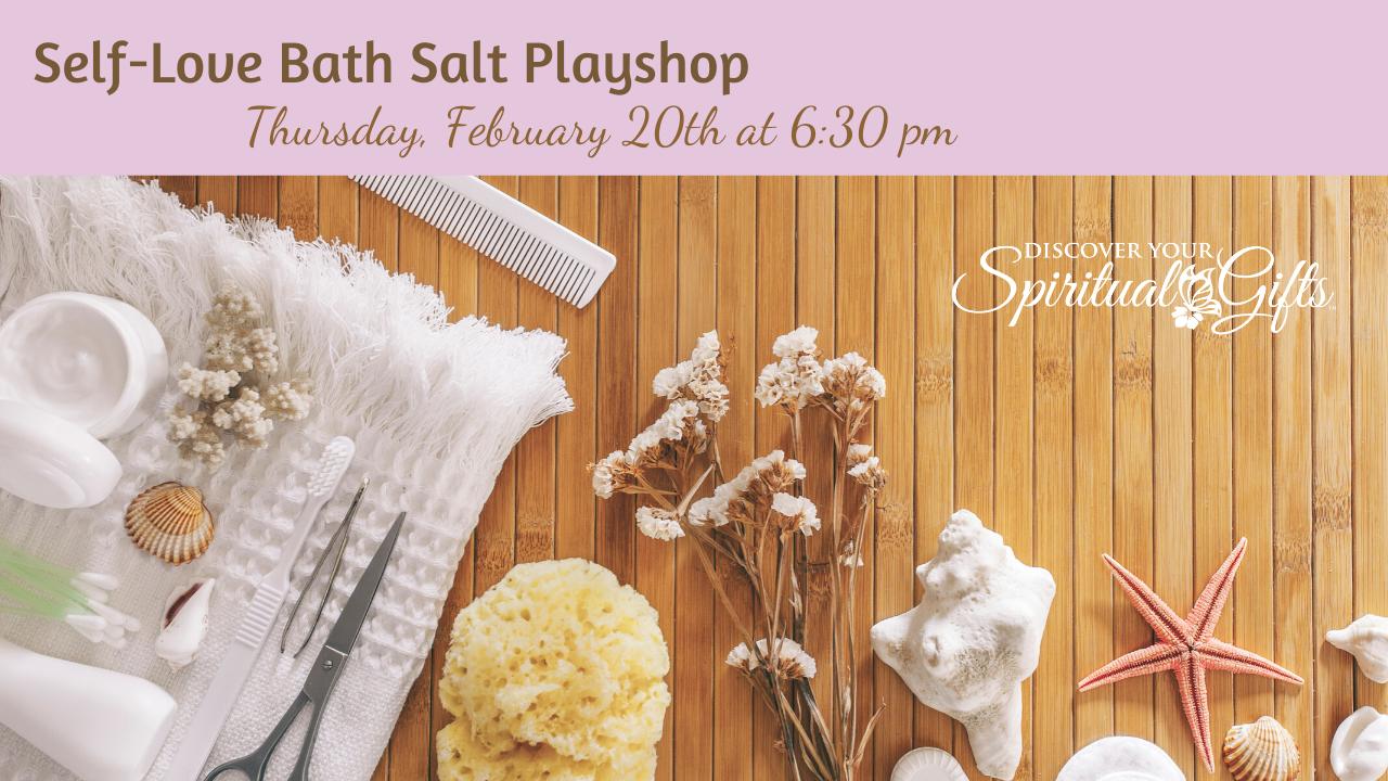 Self-Love Bath Salt Playshop with Vialet Rayne