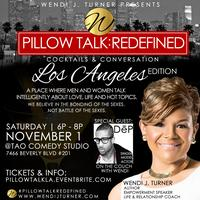 Pillow Talk : Redefined | Los Angeles Editon