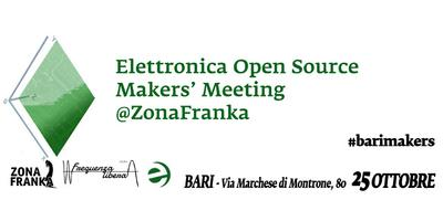 Makers' Meeting - Elettronica Open Source incontra i...