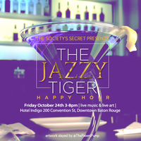 THE JAZZY TIGER- HAPPY HOUR