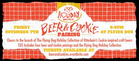 Beer & Cookie Pairing Event:  The Flying Dog Holiday...